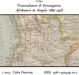 Afrikaners in Angola 1880-1928/Transvalianos en Estrangeiros
