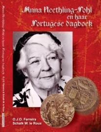 Anna Neethling-Pohl - Lewensskets en haar Portugese dagboek