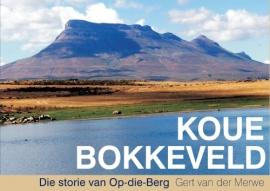 Koue Bokkeveld - Die storie van Op-die-Berg