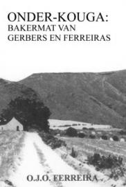 Onder-Kouga: Bakermat van Gerbers en Ferreiras